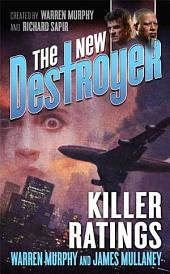The New Destroyer: Killer Ratings