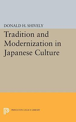 Tradition and Modernization in Japanese Culture PDF
