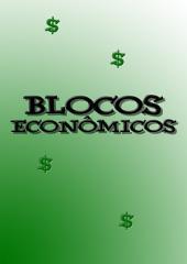Blocos Econômicos: Os donos do dinheiro mundial