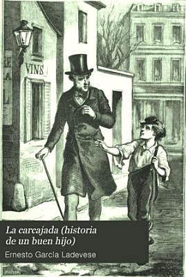 La Carcajada Historia De Un Buen Hijo 2