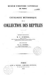 Muséum d'histoire naturelle de Paris: catalogue méthodique de la collection des reptiles