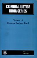 Criminal Justice India Series  pts  1 2  Himachal Pradesh PDF