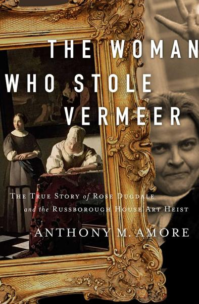 Download The Woman Who Stole Vermeer Book