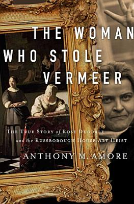 The Woman Who Stole Vermeer