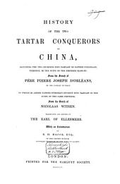 History of the Two Tartar Conquerors of China: Including the Two Journeys Into Tartary of Father Ferdinand Verhiest, in the Suite of the Emperor Kanh-Hi
