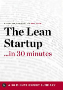 Summary - the Lean Startup ... in 30 Minutes