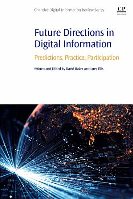 Future Directions in Digital Information
