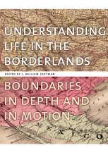 Understanding Life in the Borderlands