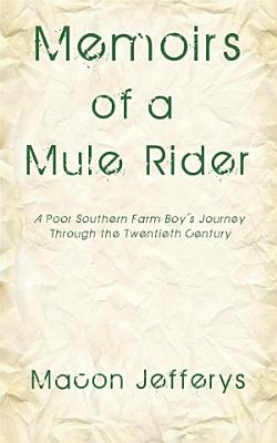 Memoirs of a Mule Rider