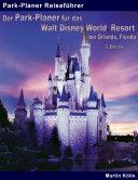 Der Park Planer f  r das Walt Disney World Resort bei Orlando  Florida   3  Edition PDF