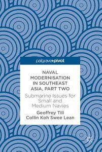 Naval Modernisation in Southeast Asia  Part Two PDF