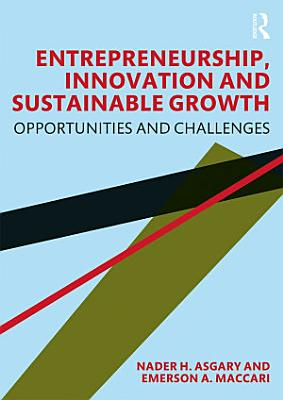 Entrepreneurship  Innovation and Sustainable Growth