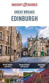 Insight Guides Great Breaks Edinburgh: Edition 3