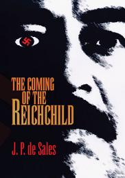 The Coming of the Reichchild