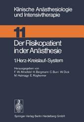 Der Risikopatient in der Anästhesie: 1.Herz-Kreislauf-System