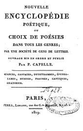 Nouvelle Encyclopédie poétique ou choix de poésies dans tous les genres: Volume10