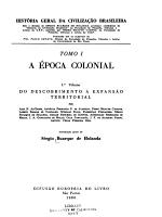 Hist  ria geral da civiliza    o brasileira  A   poca colonial  v  1  Do descobrimento    expans  o territorial  v  2  Administra    o economia  sociedade PDF