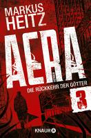 AERA 3   Die R  ckkehr der G  tter PDF