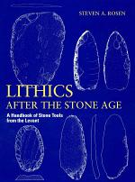 Lithics After the Stone Age
