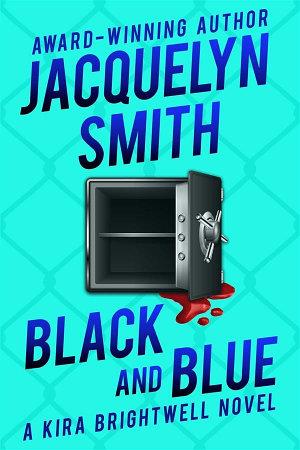 Black and Blue  A Kira Brightwell Novel