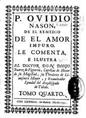 P. Ovidio Nasón De el remedio de el amor impuro