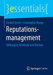 Reputationsmanagement: Stiftungen, Verbände und Vereine