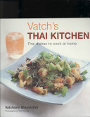 Vatch s Thai Kitchen Book