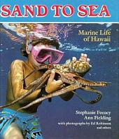 Sand to Sea: Marine Life of Hawaii