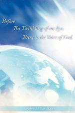 Before the Twinkling of an Eye, There Is the Voice of God.