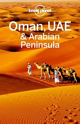 Lonely Planet Oman  UAE   Arabian Peninsula