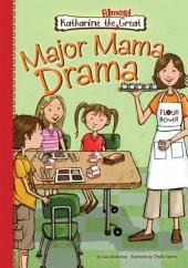 Major Mama Drama: Book 2