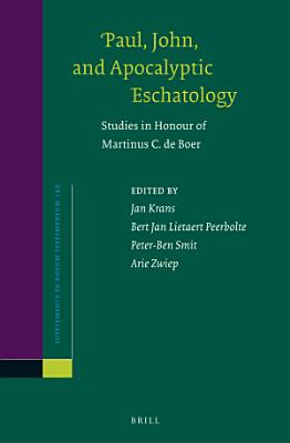 Paul  John  and Apocalyptic Eschatology