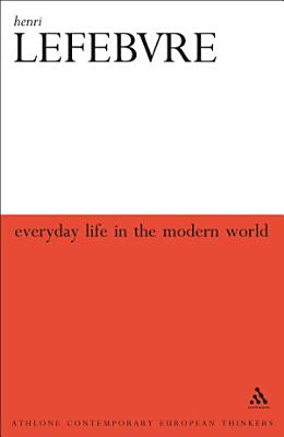 Everyday Life in the Modern World PDF