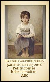 ABC petits contes; Livre de Jules Lemaître