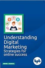 Understanding Digital Marketing- Strategies for online success
