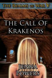 The Realms of War 5: The Call of Krakenos (Elf, Tentacle, Fantasy Erotica): The Call of Krakenos