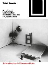 Programme und Manifeste zur Architektur des 20. Jahrhunderts: Ausgabe 2