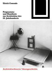 Programme und Manifeste zur Architektur des 20  Jahrhunderts PDF