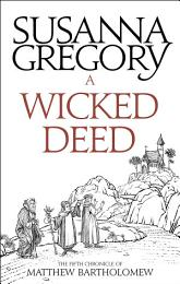 A Wicked Deed