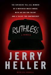 Ruthless: A Memoir