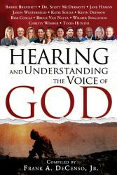 Hearing And Understanding The Voice Of God Book PDF