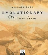 Evolutionary Naturalism: Selected Essays