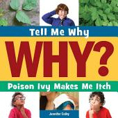Poison Ivy Makes Me Itch: Read Along or Enhanced eBook