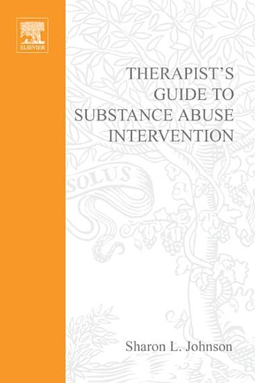 Therapist s Guide to Substance Abuse Intervention PDF
