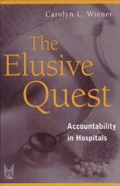 The Elusive Quest: Accountability in Hospitals
