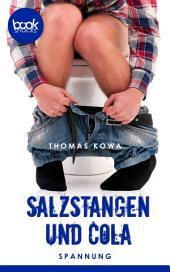 Salzstangen und Cola: booksnacks (Kurzgeschichte, Krimi, Humor)