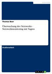 Überwachung des Netzwerks - Netzwerkmonitoring mit Nagios