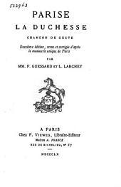 Parise la Duchesse: chanson de geste, Volume1