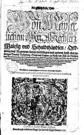 Kriegßbuch: Von Kayserlichen Kriegß-Rechten, Malefitz und Schuldthändlen, Ordnung und Regiment, Band 1