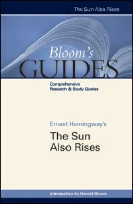 Ernest Hemingway s The Sun Also Rises